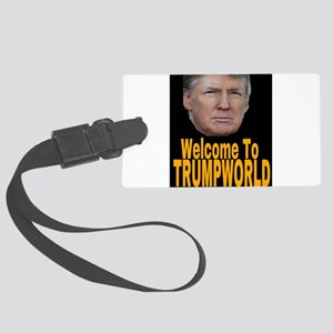 Welcome To TRUMPWORLD Large Luggage Tag