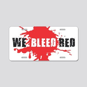 We Bleed Red Aluminum License Plate