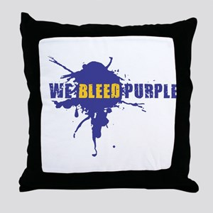 We Bleed Purple Throw Pillow
