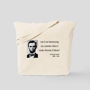Abraham Lincoln 16 Tote Bag