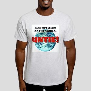 """""""Bad Spellers"""" - Light T-Shirt"""