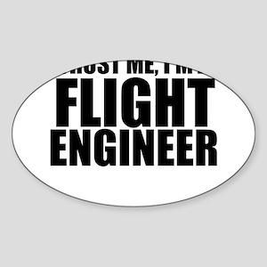 Trust Me, I'm A Flight Engneer Sticker