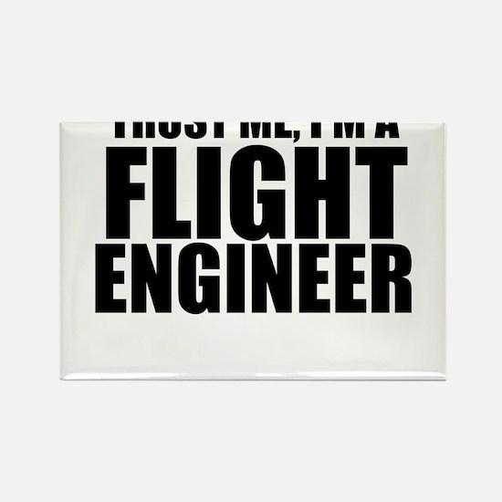 Trust Me, I'm A Flight Engneer Magnets