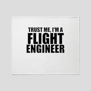 Trust Me, I'm A Flight Engneer Throw Blanket