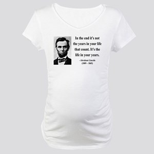 Abraham Lincoln 17 Maternity T-Shirt