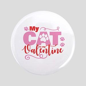 Cat is My Valentine Button