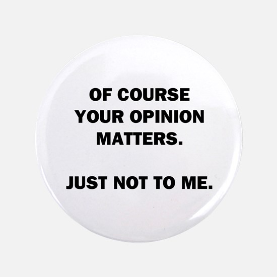 Your Opinion Button