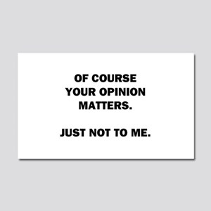 Your Opinion Car Magnet 20 x 12