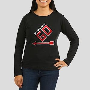 Monopoly - Do Not Women's Long Sleeve Dark T-Shirt