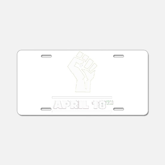 April 18th T-shirt Aluminum License Plate