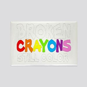 BROKEN CRAYONS STILL COLOR Rectangle Magnet