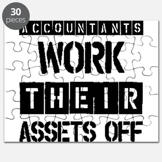 ACCOUNTANTS WORK THEIR ASSETS OFF Puzzle
