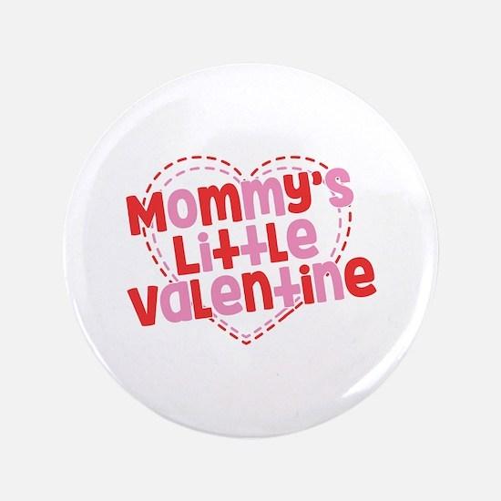 Mommy's Little Valentine Button