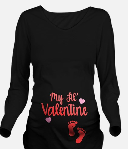 My Lil' Valentine Long Sleeve Maternity T-Shirt