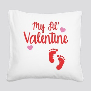 My Lil' Valentine Square Canvas Pillow