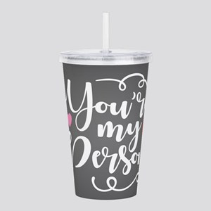 You're My Person Acrylic Double-wall Tumbler