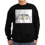 Color My Credit Sweatshirt