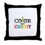 Color My Credit Throw Pillow