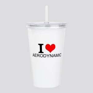I Love Aerodynamics Acrylic Double-wall Tumbler