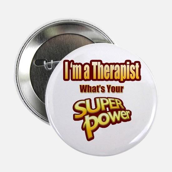 "Super Power - Therapist 2.25"" Button"