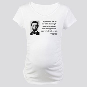 Abraham Lincoln 20 Maternity T-Shirt