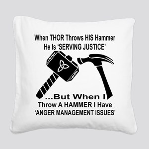 Anger Management Issues Square Canvas Pillow