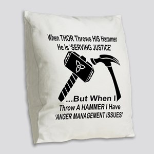 Anger Management Issues Burlap Throw Pillow