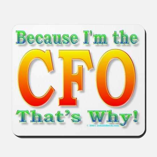 Because I'm the CFO Mousepad