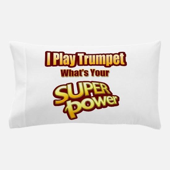 Super Power - Trumpet Pillow Case