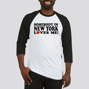 Somebody in New York Loves Me Baseball Jersey