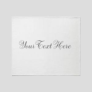 Your Text in Script Throw Blanket