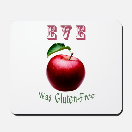 Eve Was Gluten-Free with a Red Apple Des Mousepad