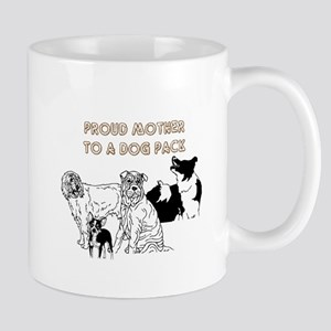 Proud Mother to a Dog Pack Mugs