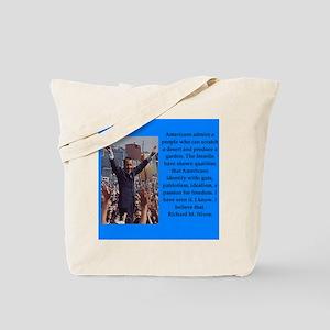 Richrd nixon quotes Tote Bag
