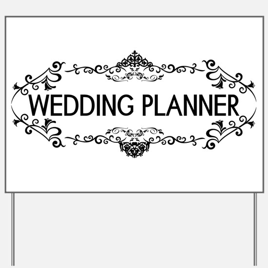 Wedding Series: Wedding Planner (Black) Yard Sign