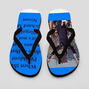 Richrd nixon quotes Flip Flops