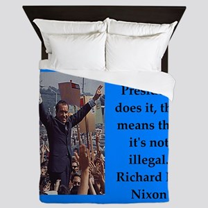 Richrd nixon quotes Queen Duvet