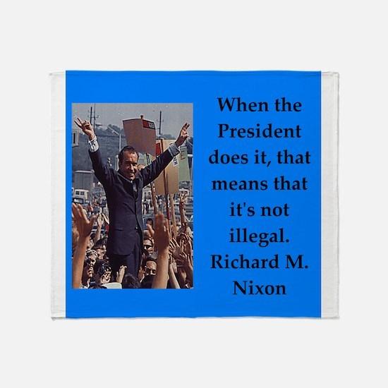 Richrd nixon quotes Throw Blanket
