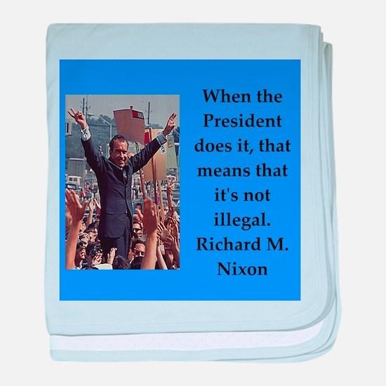 Richrd nixon quotes baby blanket