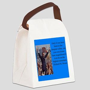 Richrd nixon quotes Canvas Lunch Bag