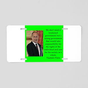 Vladiir Putin Quote Aluminum License Plate