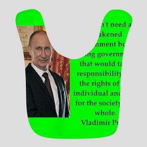 Vladiir Putin Quote Polyester Baby Bib