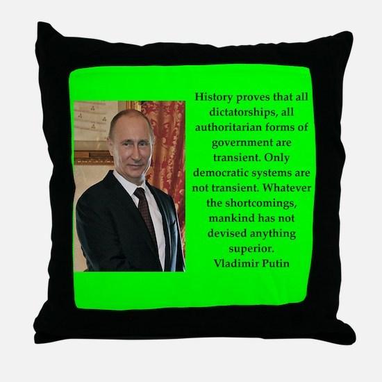 Vladiir Putin Quote Throw Pillow