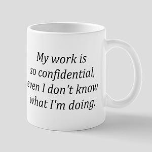So Confidential Mugs