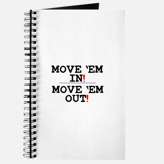 MOVE EM IN - MOVE EM OUT! Journal