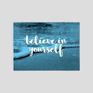 Believe In Youself 5'x7'Area Rug