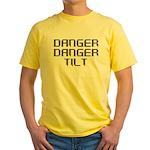 Danger Danger Tilt Pinball Yellow T-Shirt