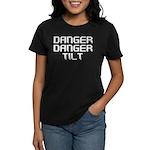 Danger Danger Tilt Pinball Women's Dark T-Shirt