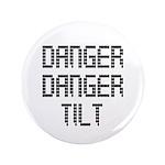 Danger Danger Tilt Pinball Button