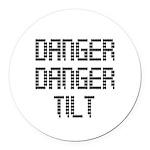 Danger Danger Tilt Pinball Round Car Magnet